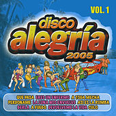 Disco Alegría 2005, Vol. 1 by Various Artists