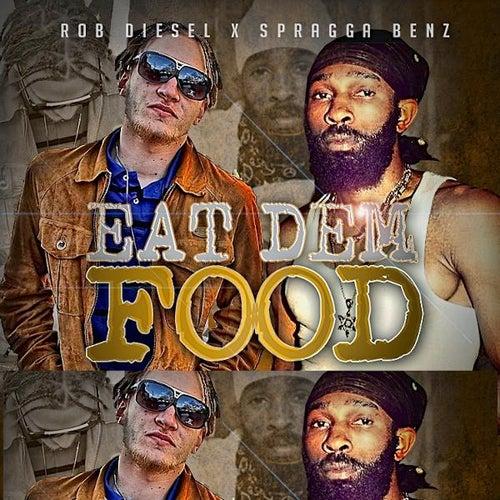 Eat Dem Food by Spragga Benz