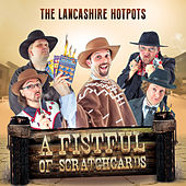 A Fistful of Scratchcards by The Lancashire Hotpots