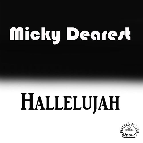 Hallelujah by Micky Dearest