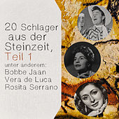 20 Schlager aus der Steinzeit, Teil 1 by Various Artists