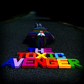 Superheroes EP by The Toxic Avenger
