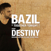 Together Tonight by Bazil