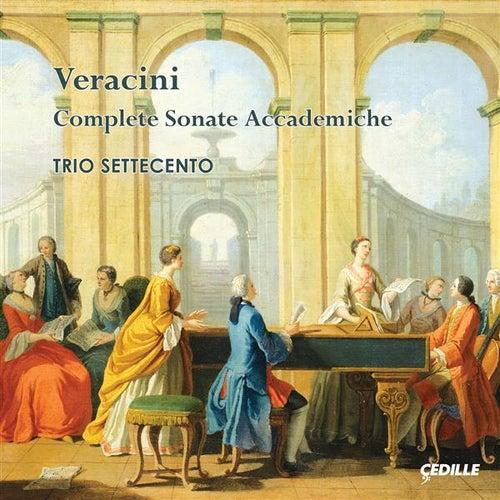 Veracini: Complete Sonate accademiche by Trio Settecento