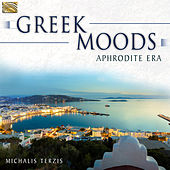 Greek Moods: Aphrodite Era by Michalis Terzis