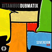 Sovereign Dub by Dubmatix