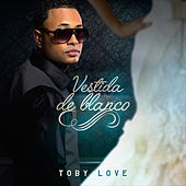Vestida de Blanco by Toby Love