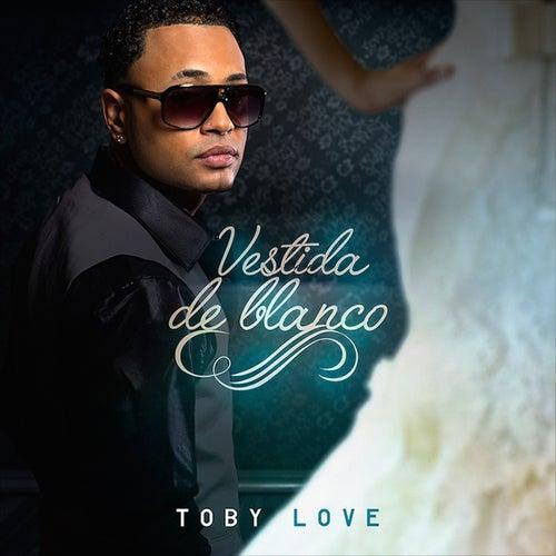 Vestida de Blanco by Toby Love