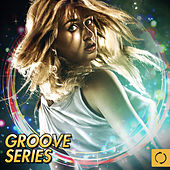 Groove Series by Various Artists