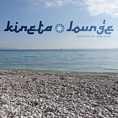 Kineta Lounge by Various Artists
