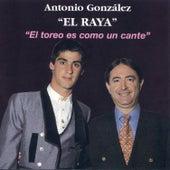 El Toreo Es Como un Cante by Antonio González