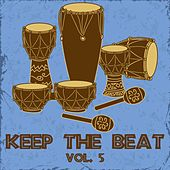 Keep the Beat, Vol. 5 by Various Artists