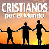 Cristianos por el Mundo by Various Artists
