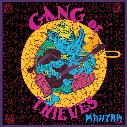 Mantra by Gang of Thieves