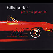 Billy Butler Plays Via Galactica by Galt MacDermot