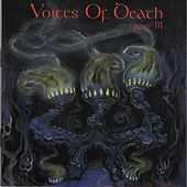 Voices Of Death Part III by Various Artists