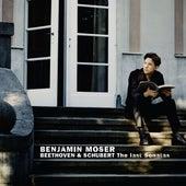 Beethoven & Schubert: The Last Sonatas by Benjamin Moser