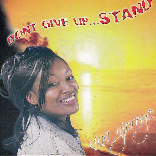 Don't Give up Stand by Nina Njoroge