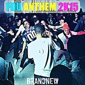 FDU Anthem 2K15 by Brand New