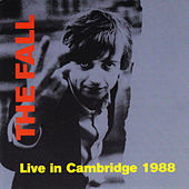 Live in Cambridge 1998 by The Fall