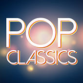 Pop Classics by Various Artists