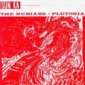 The Nubians of Plutonia by Sun Ra