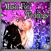 Music for Weddings, Vol. 1 by Various Artists