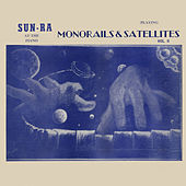 Monorails and Satellites, Vol. 2 by Sun Ra