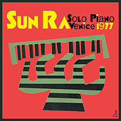 Solo Piano Venice 1977 by Sun Ra