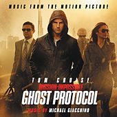 Mission: Impossible - Ghost Protocol by Michael Giacchino