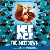 Ice Age: The Meltdown by John Powell