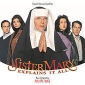 Sister Mary Explains It All by Philippe Sarde