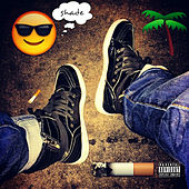 Shade, Smoke & Treez by B.Slade