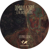 Vermillion by Damian Lazarus
