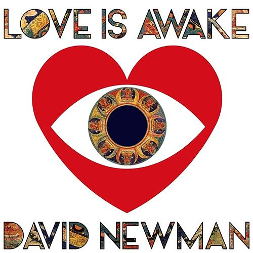 Love is Awake by David Newman
