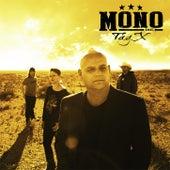 Tag X by Mono Inc.