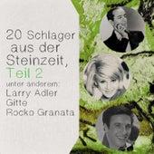 20 Schlager aus der Steinzeit, Teil 2 by Various Artists