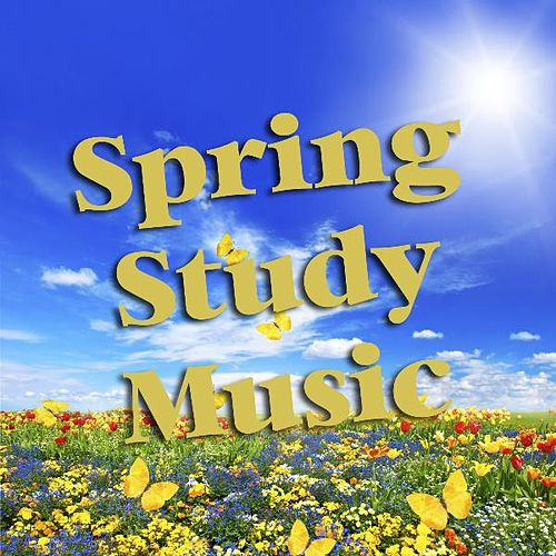 Spring Study Music by Classical Study Music