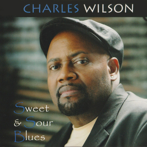 Sweet & Soul Blues by Charles Wilson
