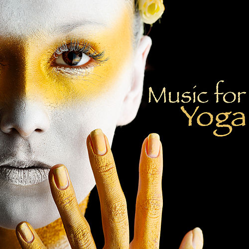 Music for Yoga – Chillout World Lounge Music for Pilates, Power Yoga, Aerial Yoga & Flow Yoga by Fitness Chillout Lounge Workout