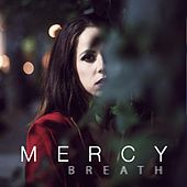 Breath by Mercy