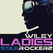 Ladies (StarRockers Main Mix) by Wiley