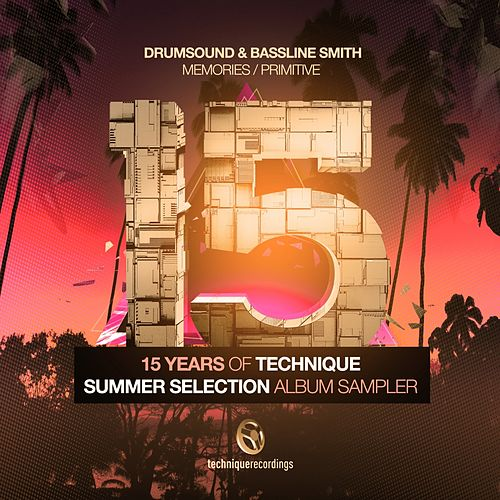 15 Years of Technique: Summer Selection (Album Sampler) by Drumsound & Bassline Smith