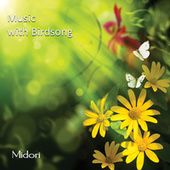 Music with Birdsong by Midori