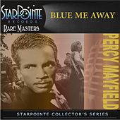 Blue Me Away von Percy Mayfield