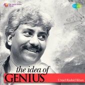 The Idea of Genius: Ustad Rashid Khan by Rashid Khan
