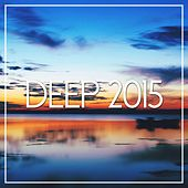 Deep 2015 - EP by Various Artists
