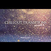 Chillout Transitions Vol.4 by Various Artists