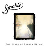 Boulevard of Broken Dreams by Smokie