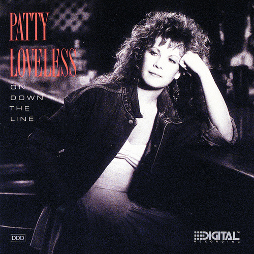 On Down The Line by Patty Loveless